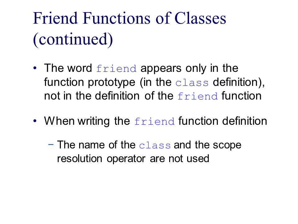 Friend Functions of Classes (continued)