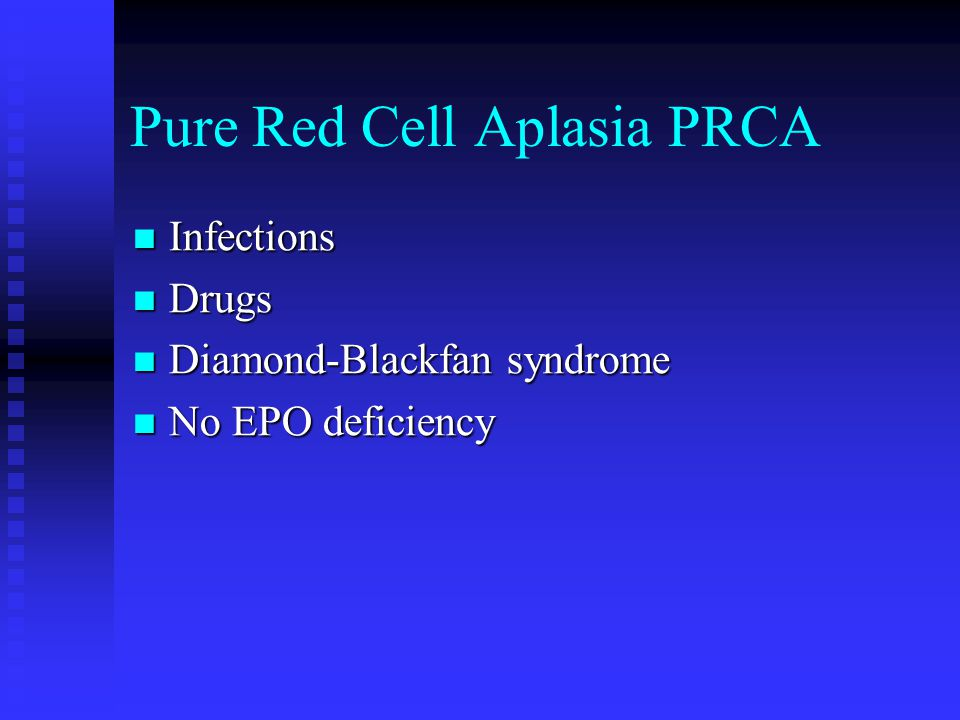 Pure Red Cell Aplasia PRCA