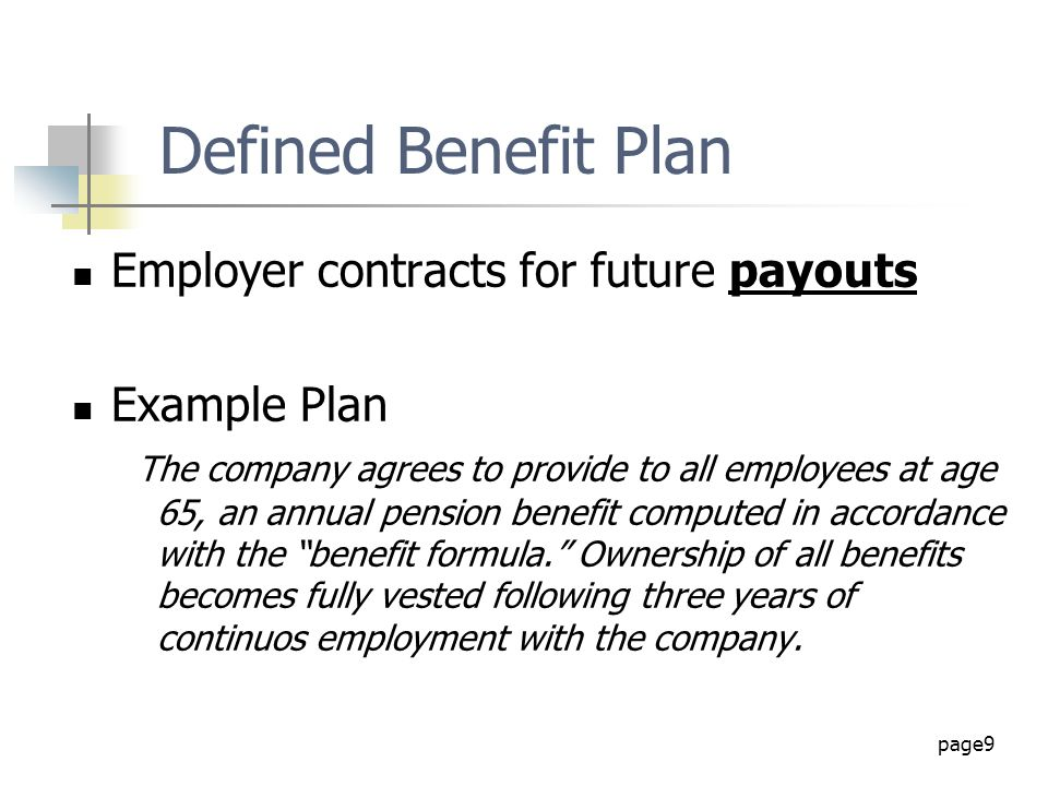 Defined Benefit Plan Employer contracts for future payouts