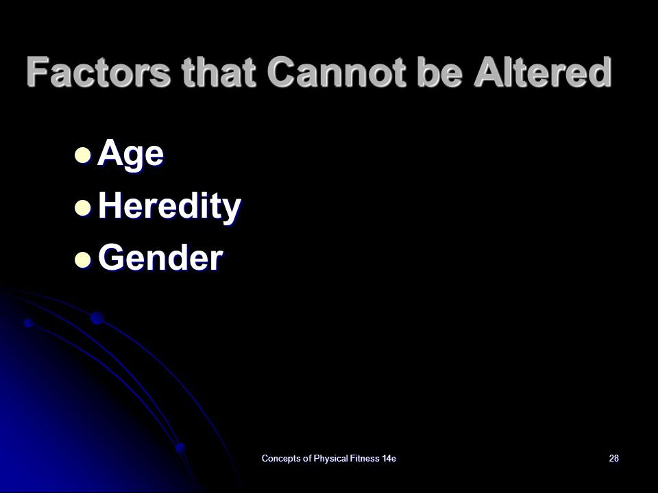 Factors that Cannot be Altered