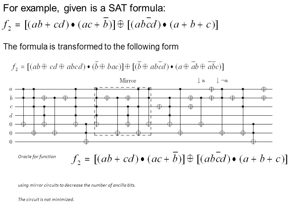 For example, given is a SAT formula: