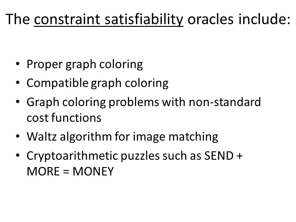 The constraint satisfiability oracles include: