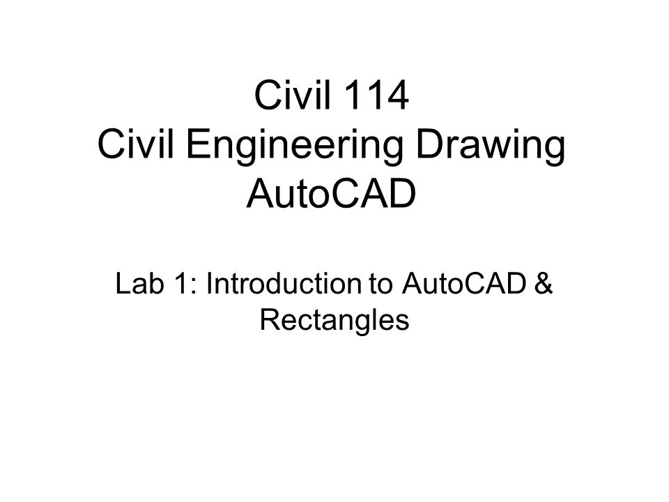 Civil 114 Civil Engineering Drawing AutoCAD - ppt download
