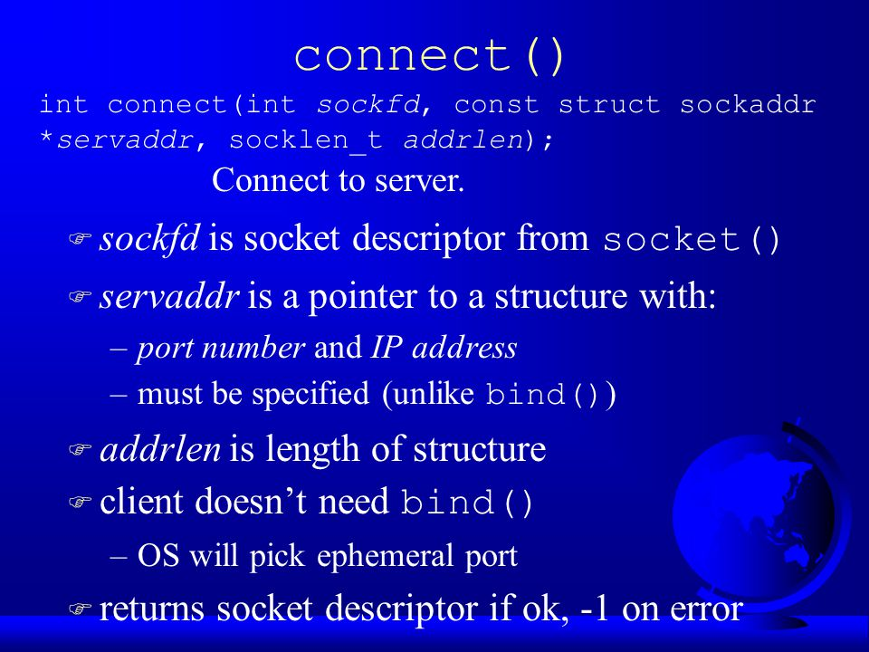 connect() Connect to server.