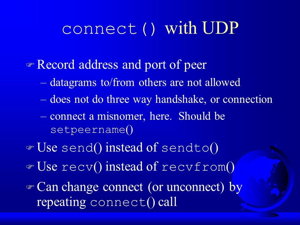 connect() with UDP Record address and port of peer