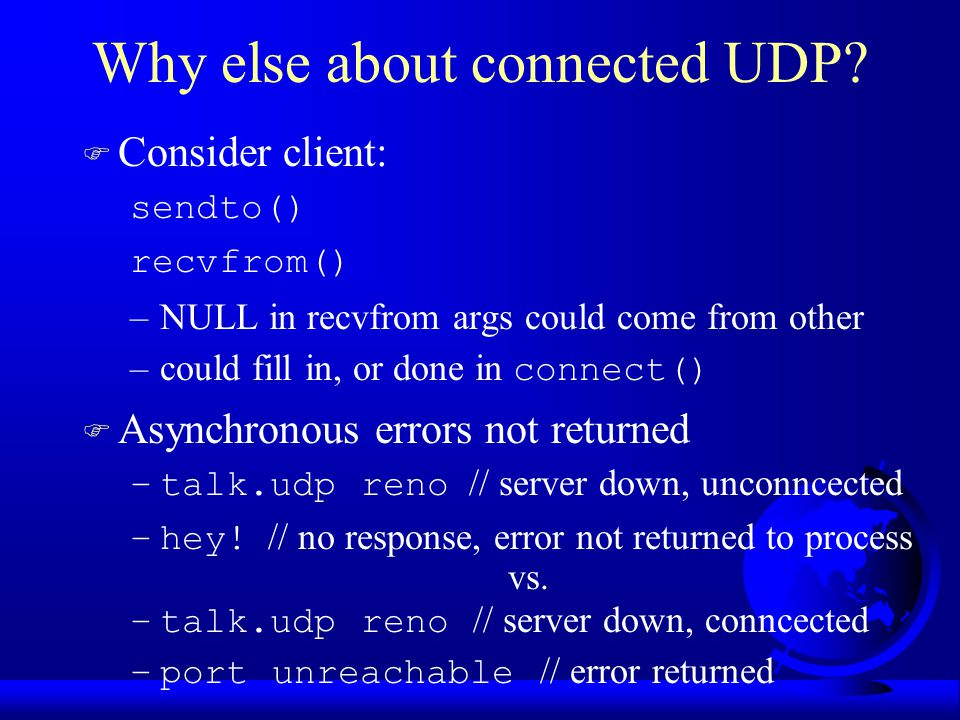 Why else about connected UDP