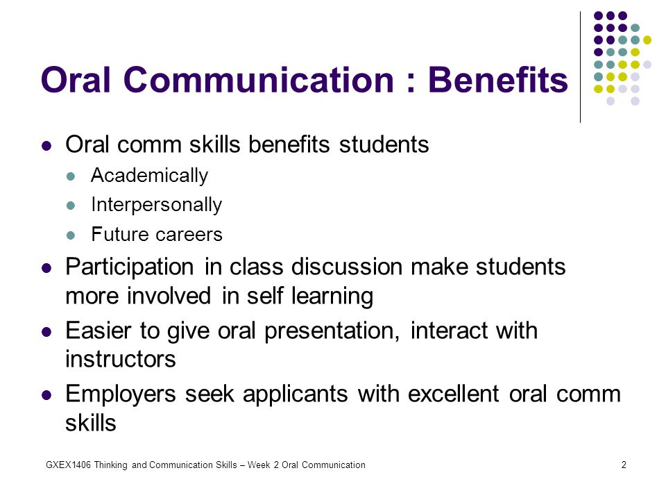 Oral Communication : Benefits