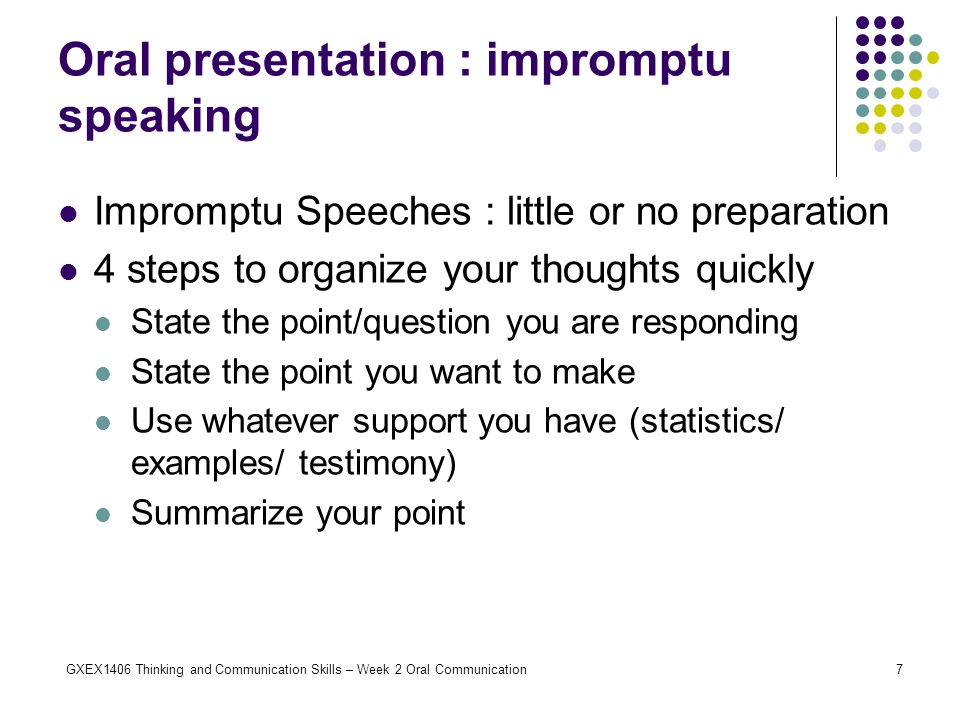Oral presentation : impromptu speaking