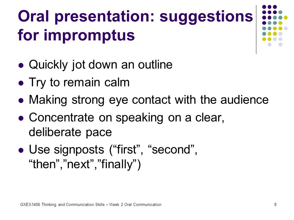 Oral presentation: suggestions for impromptus