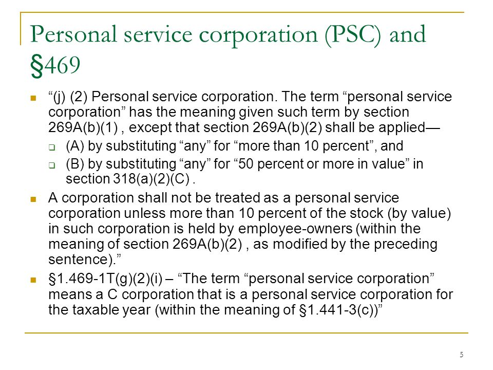 Personal service corporation (PSC) and §469
