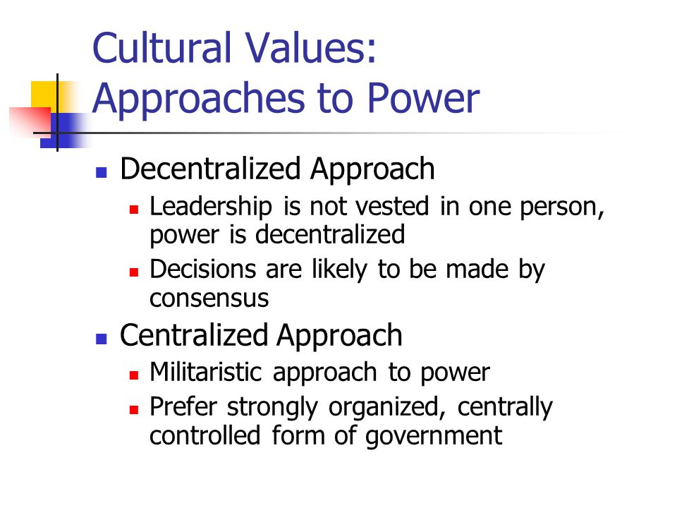 Cultural Values: Approaches to Power