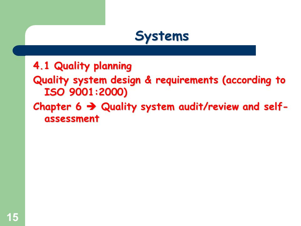 Systems 4.1 Quality planning