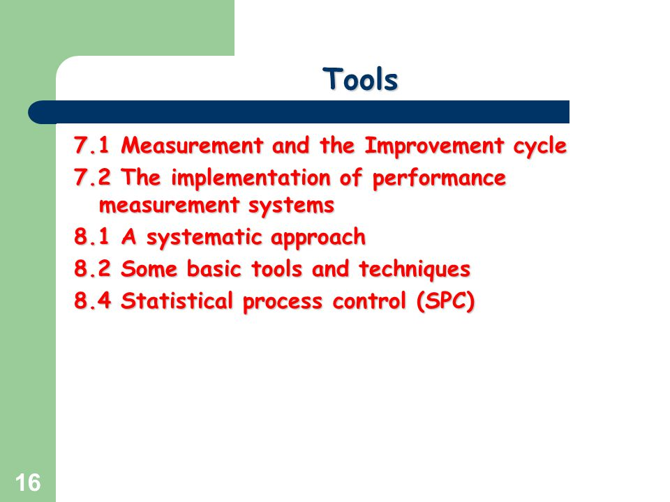 Tools 7.1 Measurement and the Improvement cycle