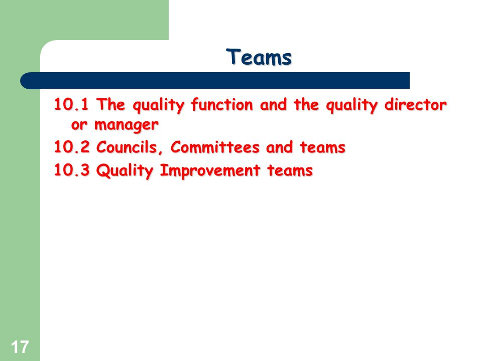 Teams 10.1 The quality function and the quality director or manager