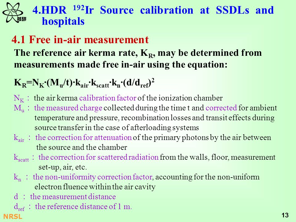 4.HDR 192Ir Source calibration at SSDLs and hospitals