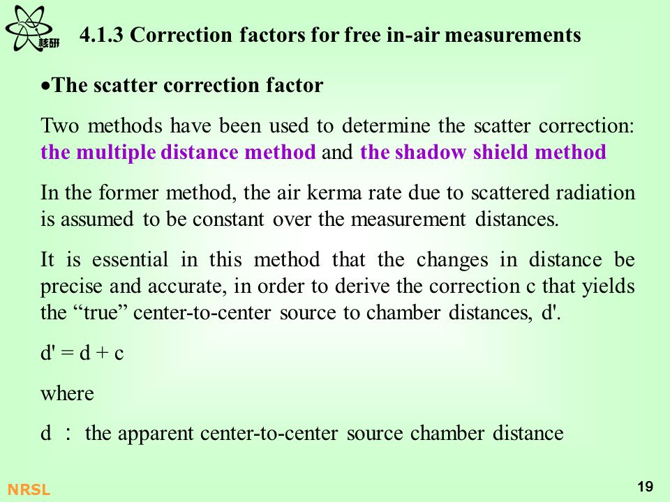 4.1.3 Correction factors for free in-air measurements