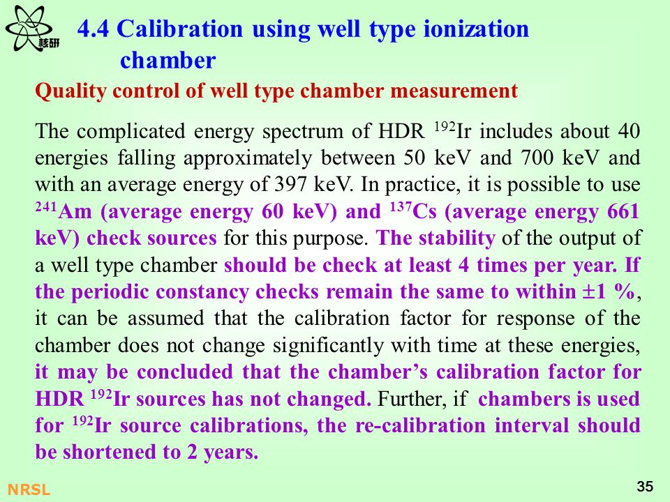 4.4 Calibration using well type ionization chamber