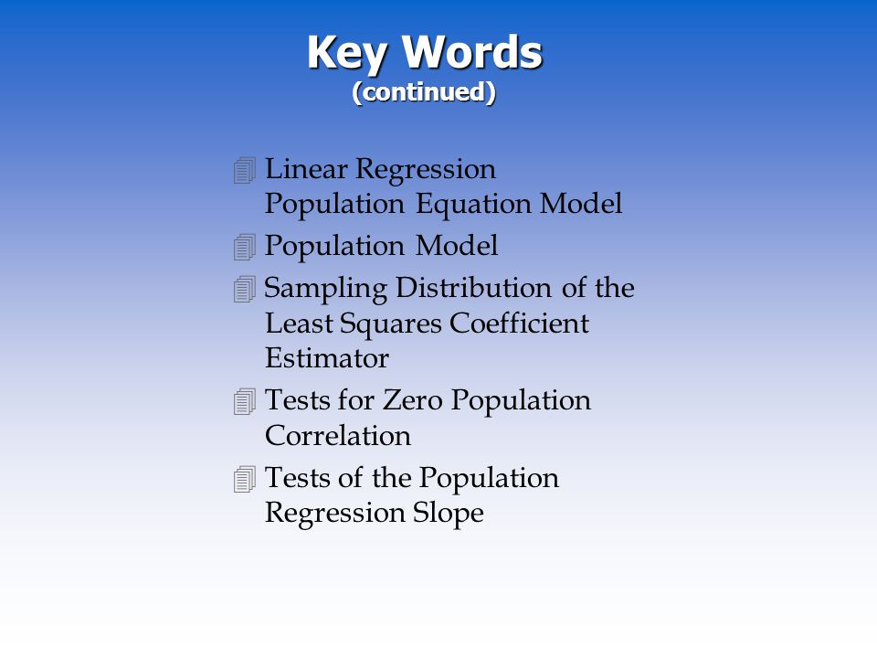 Key Words (continued) Linear Regression Population Equation Model