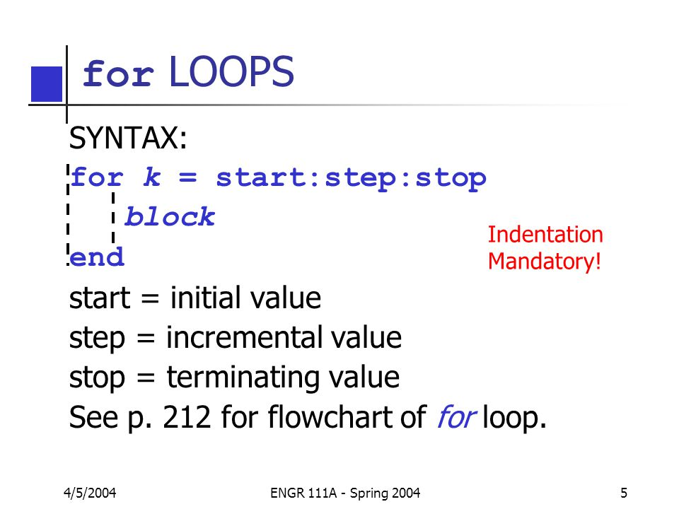 MatLab – Palm Chapter 4, Part 3 For and While Loops - ppt download