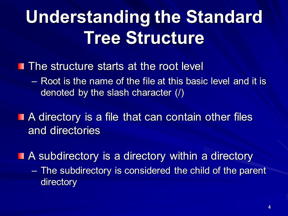 Understanding the Standard Tree Structure