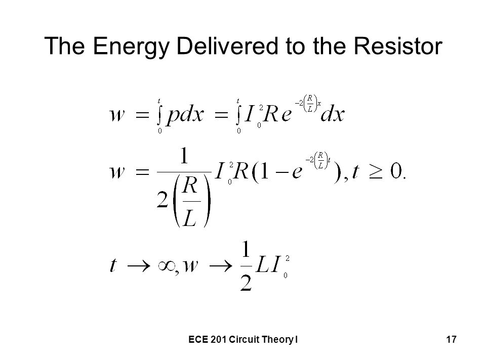 The Energy Delivered to the Resistor