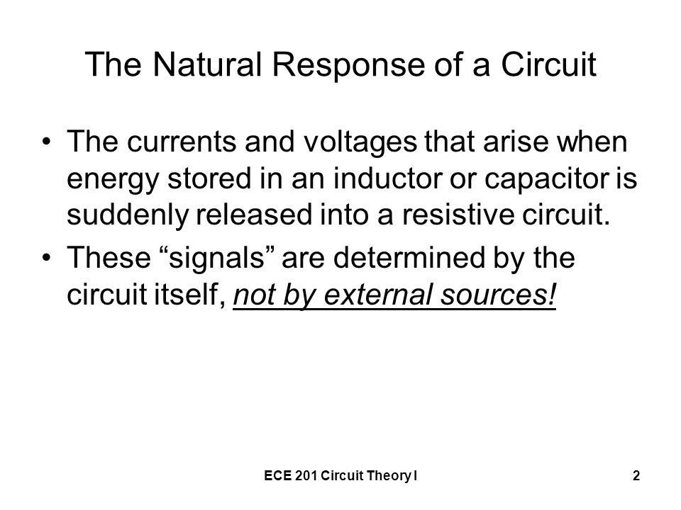 The Natural Response of a Circuit