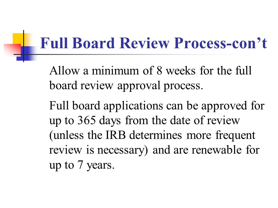 Full Board Review Process-con't