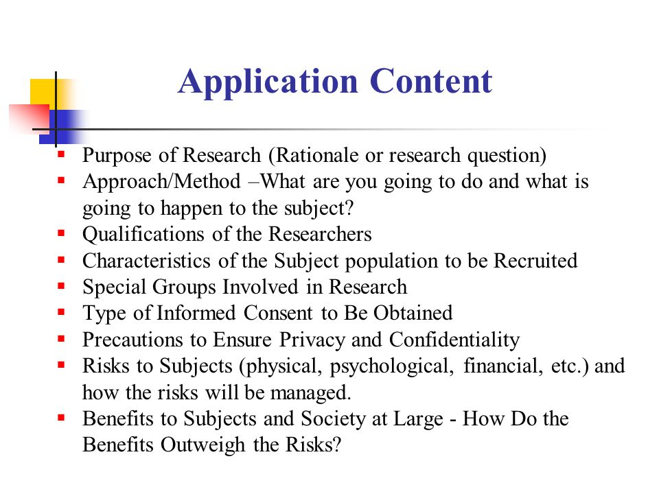 Application Content Purpose of Research (Rationale or research question)