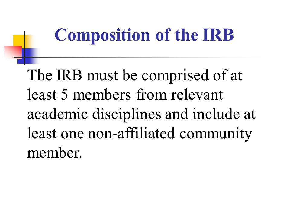 Composition of the IRB