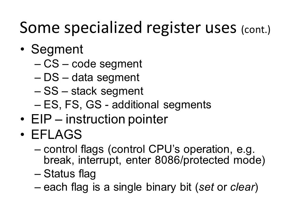 Some specialized register uses (cont.)