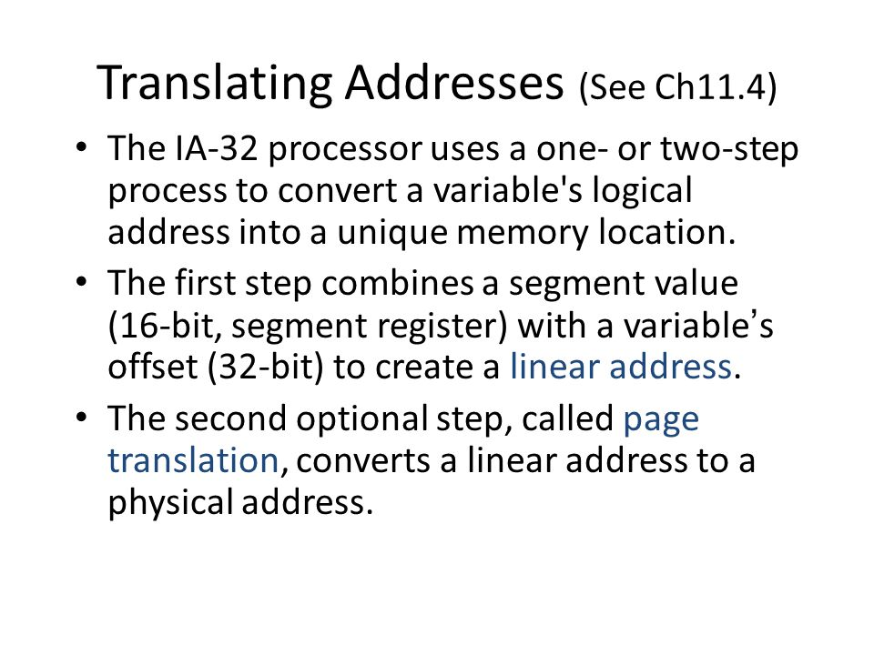 Translating Addresses (See Ch11.4)