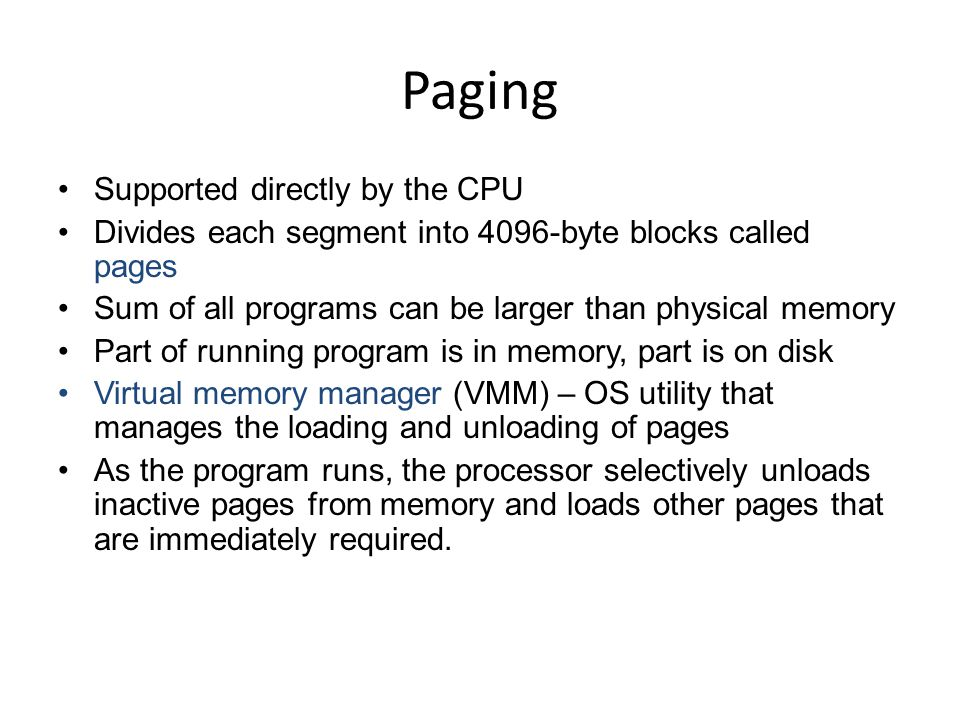 Paging Supported directly by the CPU