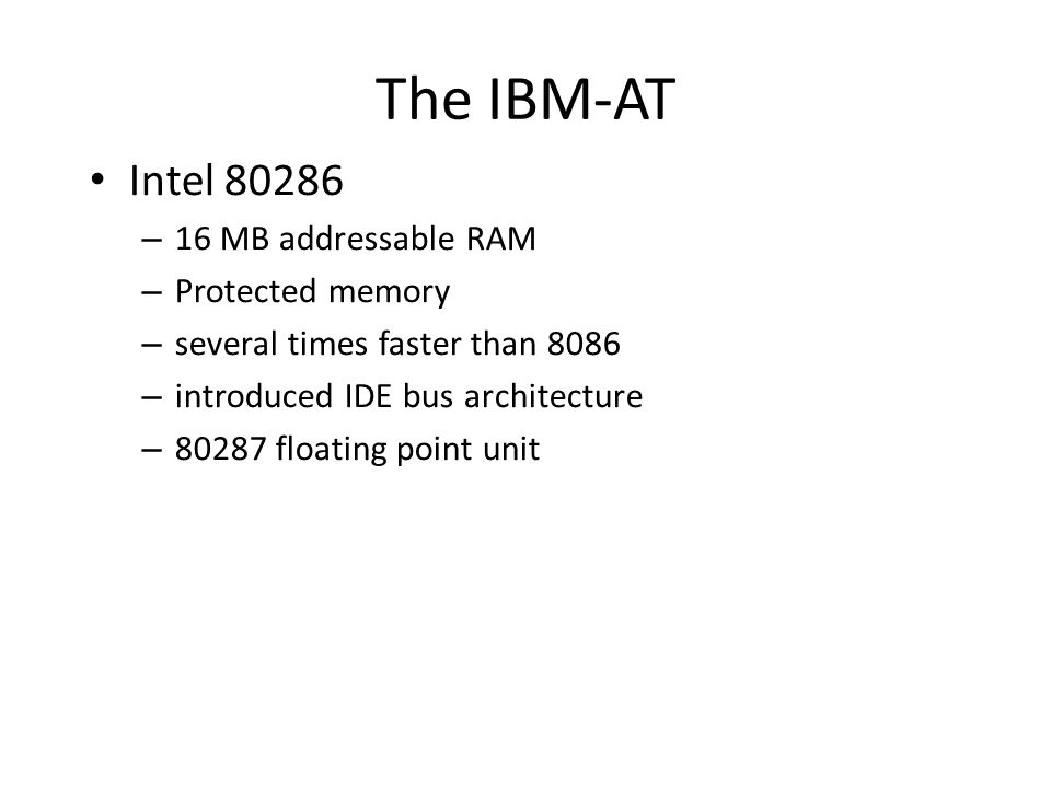 The IBM-AT Intel MB addressable RAM Protected memory
