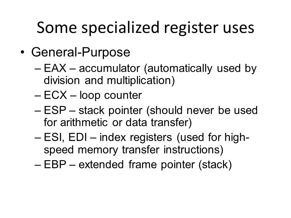 Some specialized register uses
