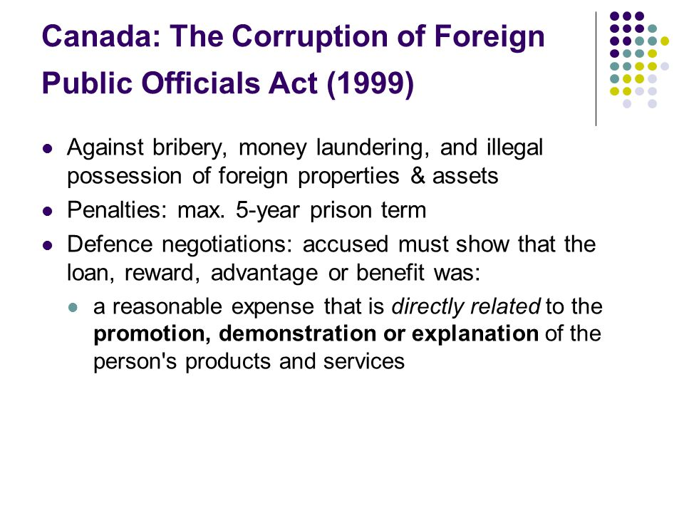 Canada: The Corruption of Foreign Public Officials Act (1999)
