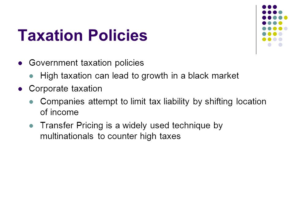 Taxation Policies Government taxation policies