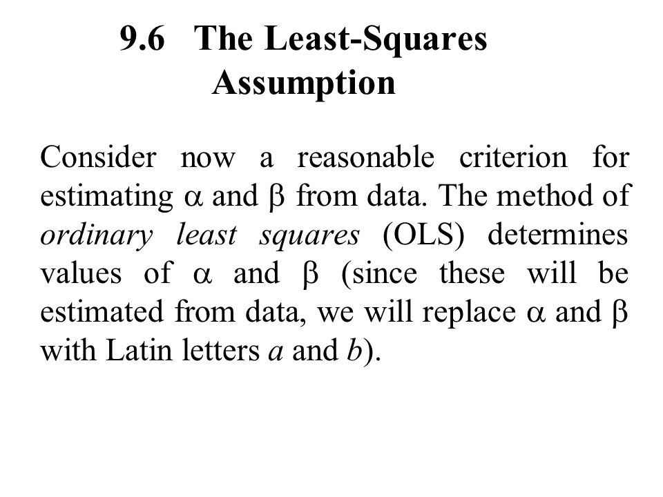 9.6 The Least-Squares Assumption