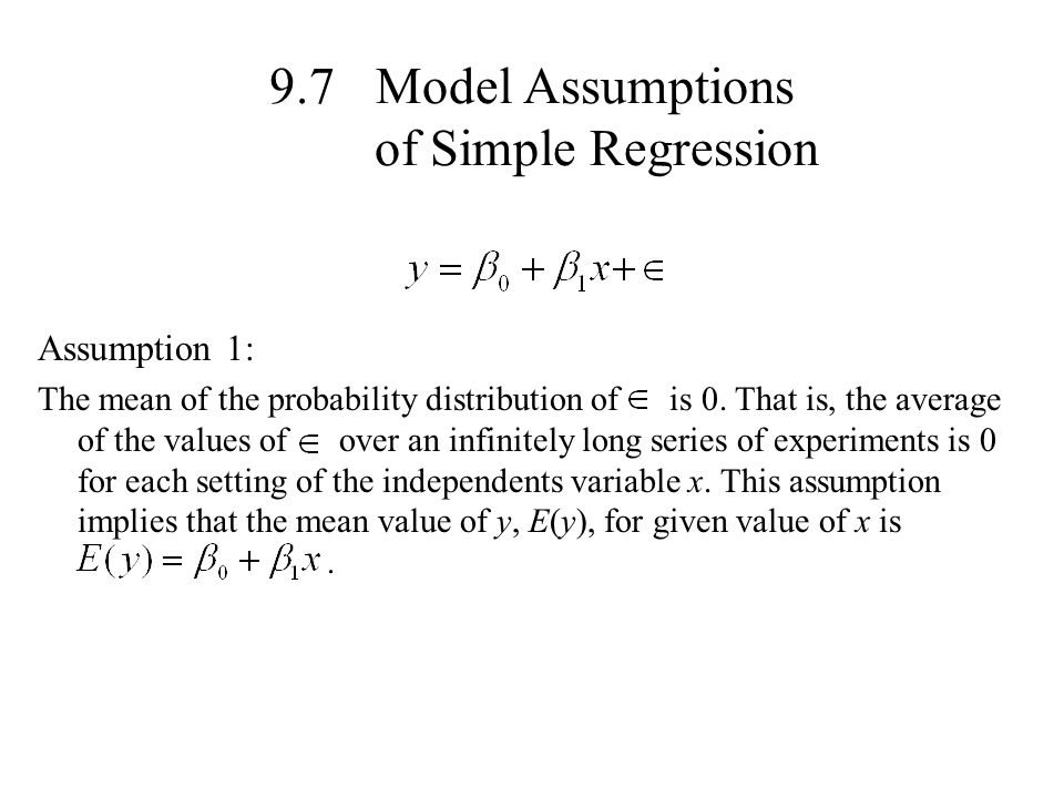 9.7 Model Assumptions of Simple Regression
