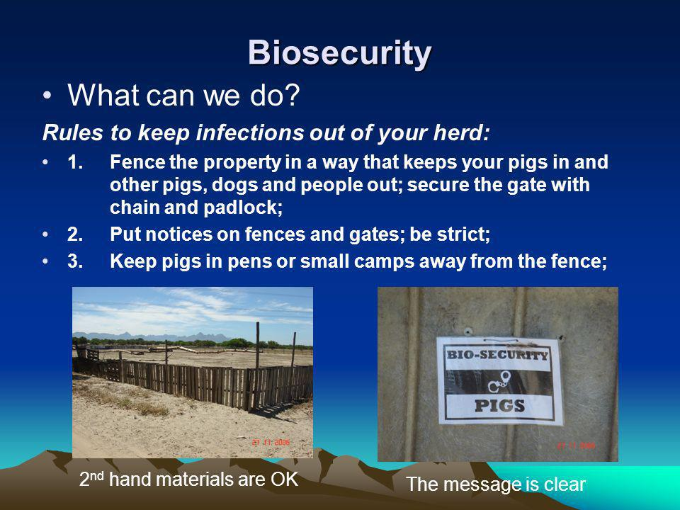Biosecurity What can we do Rules to keep infections out of your herd: