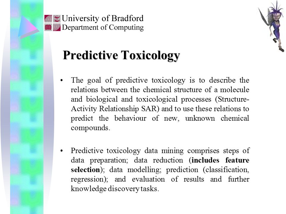 A Study on Feature Selection for Toxicity Prediction*