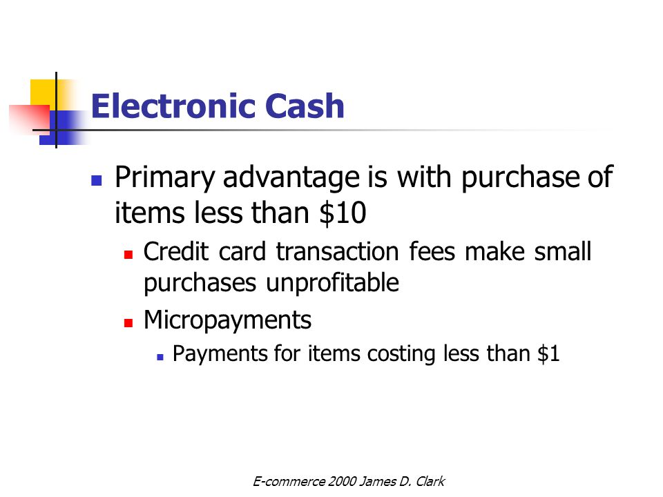 Chapter 12 Electronic Payment Systems Electronic Commerce