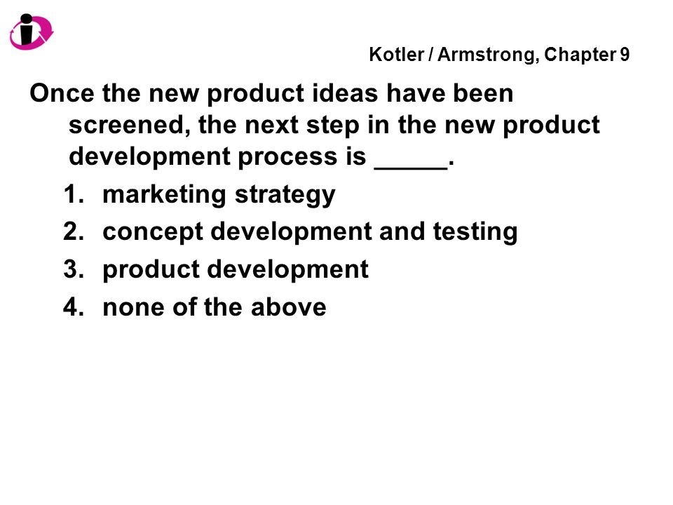 Kotler / Armstrong, Chapter 9