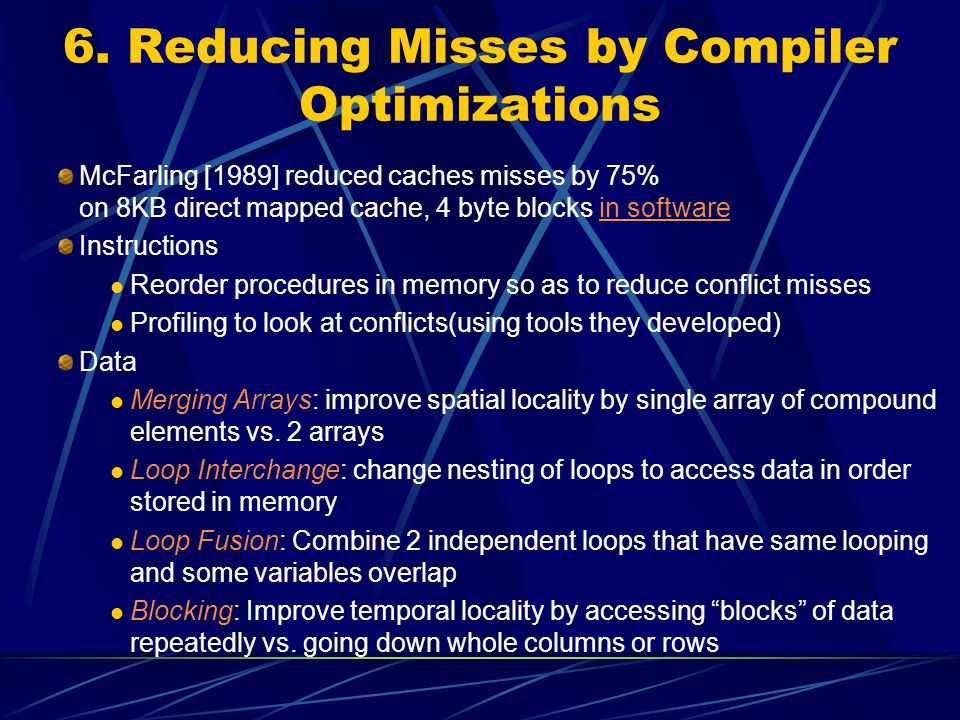 6. Reducing Misses by Compiler Optimizations