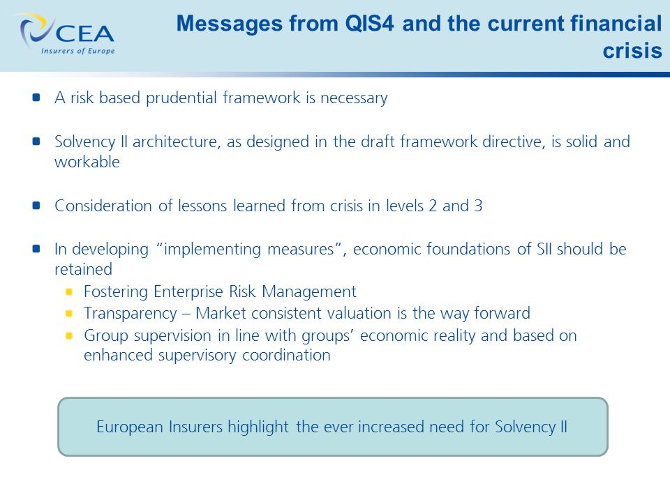 Messages from QIS4 and the current financial crisis