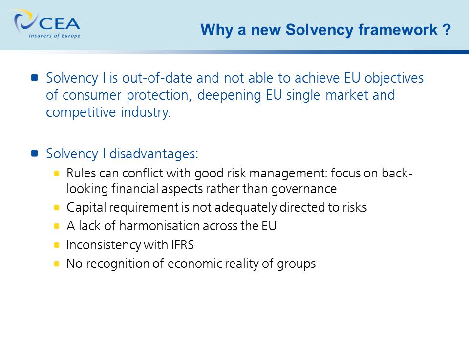 Why a new Solvency framework