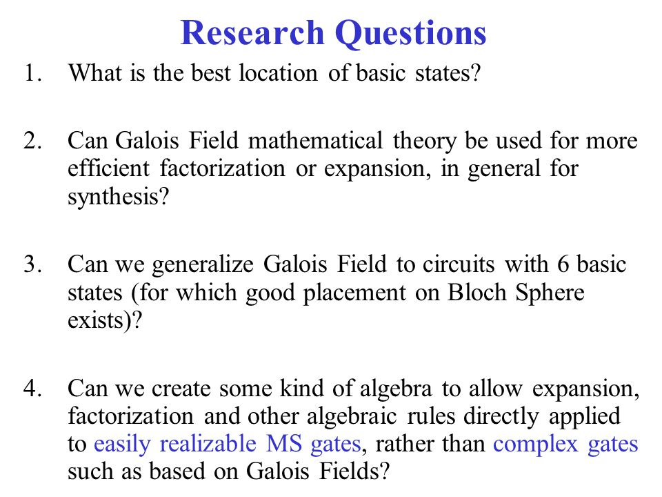 Research Questions What is the best location of basic states