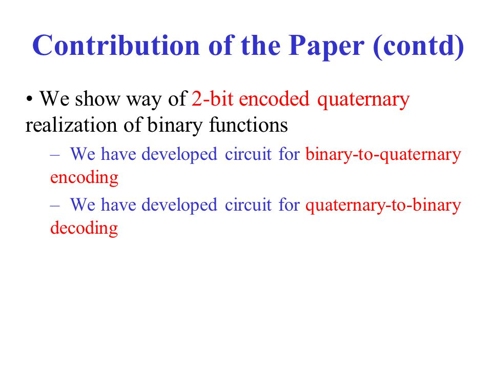 Contribution of the Paper (contd)