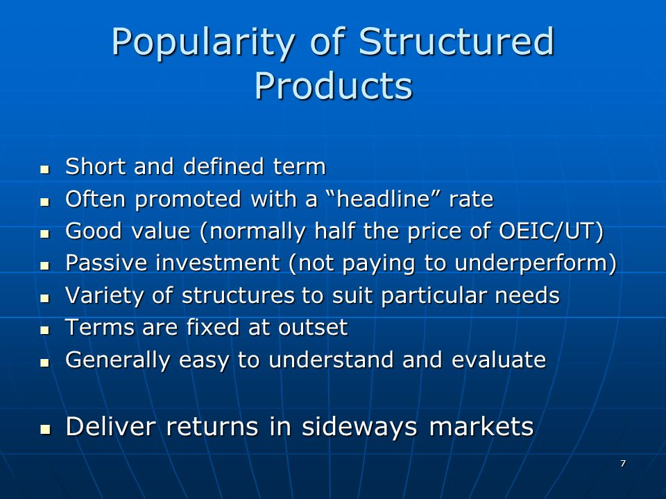 Popularity of Structured Products