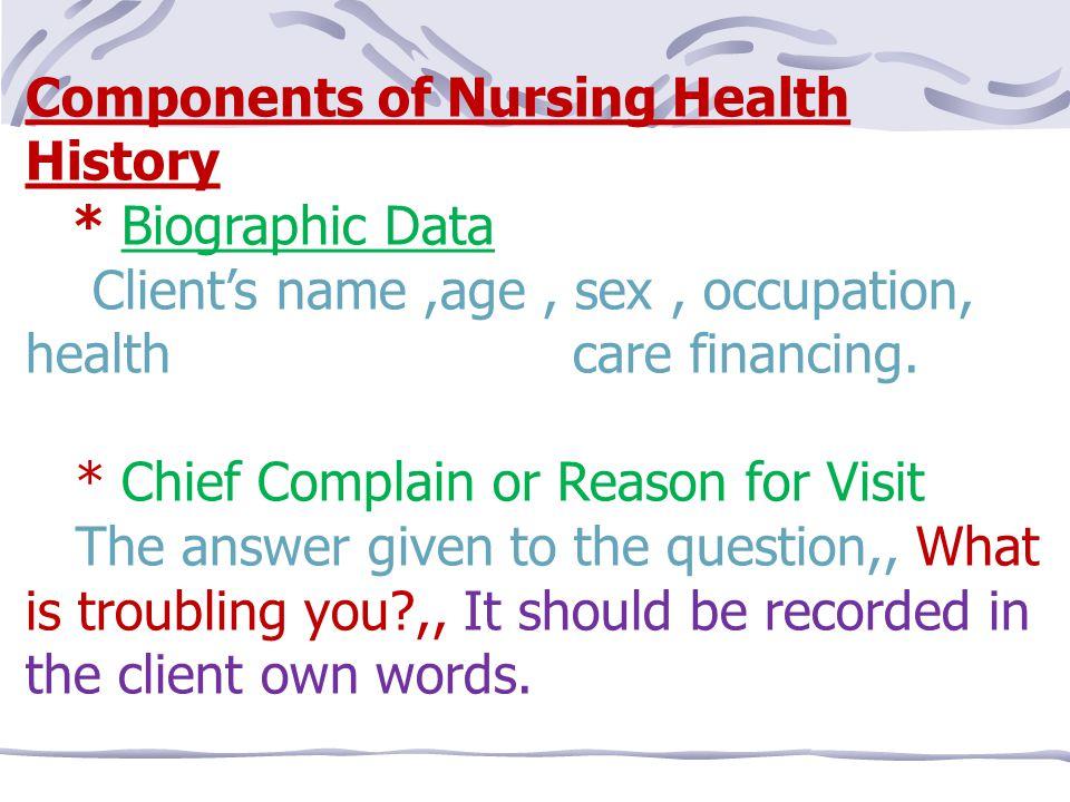 27 Components Of Nursing Health History Components Of Nursing Health History Biographic