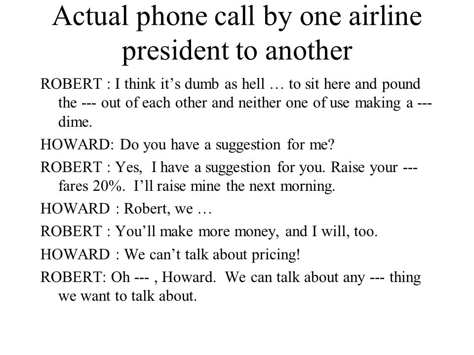 Actual phone call by one airline president to another